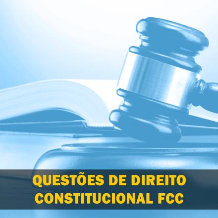 Curso para Questões de Dir. Constitucional FCC